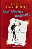 Von Idioten umzingelt! / Gregs Tagebuch Bd.1