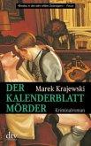 Der Kalenderblattmörder / Eberhard-Mock-Reihe Bd.2