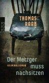 Der Metzger muss nachsitzen / Willibald Adrian Metzger Bd.1