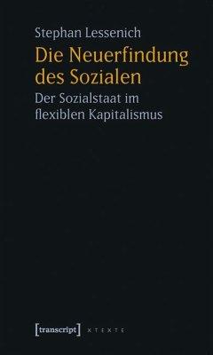 Die Neuerfindung des Sozialen - Lessenich, Stephan