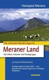 Die schönsten Wanderungen im Meraner Land