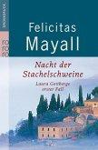 Nacht der Stachelschweine / Laura Gottberg Bd.1 (Großdruck)