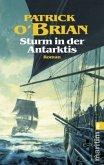 Sturm in der Antarktis / Jack Aubrey Bd.5