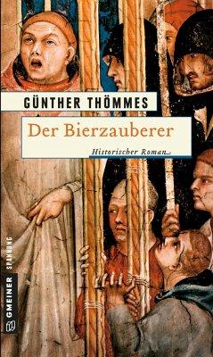 Der Bierzauberer - Thömmes, Günther