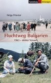 Fluchtweg Bulgarien