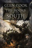 The Books of the South: Tales of the Black Company: Tales of the Black Company