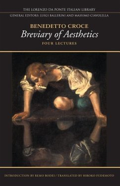 Breviary of Aesthetics: Four Lectures - Croce, Benedetto