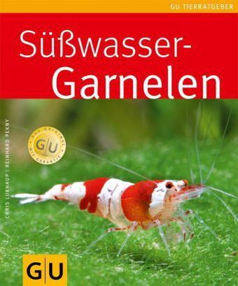 Süßwasser-Garnelen von Chris Lukhaup; Reinhard Pekny - Buch - bücher.de