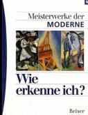 Meisterwerke der Moderne