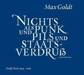 Nichts als Punk und Pils und Staatsverdruss, 2 Audio-CDs