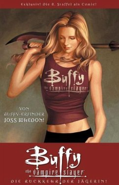 Buffy, Staffel 8. Bd. 01 - Whedon, Joss