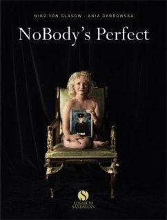 NoBody's Perfect - Glasow, Niko von; Dabrowska, Ania