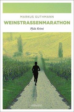Weinstrassenmarathon - Guthmann, Markus