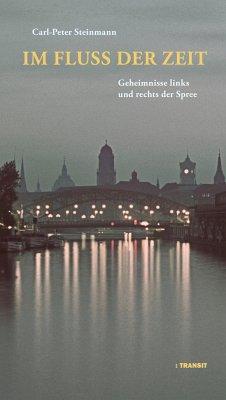 Im Fluss der Zeit - Steinmann, Carl-Peter