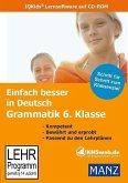 Einfach besser in Deutsch Grammatik 6. Klasse, 1 CD-ROM