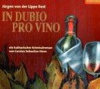 In Dubio Pro Vino, 4 Audio-CDs