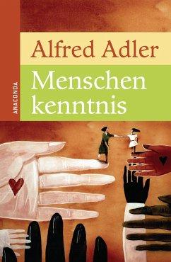 Menschenkenntnis - Adler, Alfred