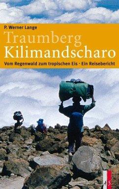 Traumberg Kilimandscharo - Lange, P. Werner
