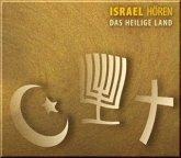 Israel hören - Das heilige Land, 1 Audio-CD