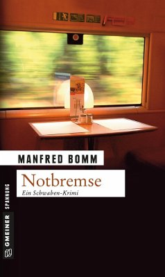Notbremse / August Häberle Bd.8 - Bomm, Manfred