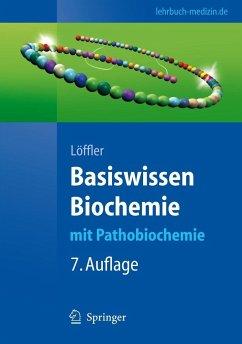 Basiswissen Biochemie - Löffler, Georg