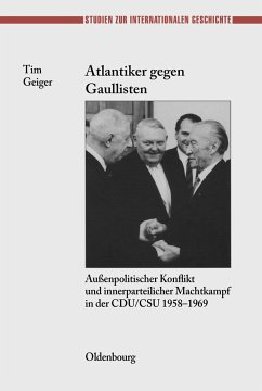 Atlantiker gegen Gaullisten - Geiger, Tim