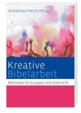 Kreative Bibelarbeit