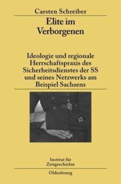 Elite im Verborgenen - Schreiber, Carsten