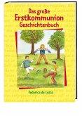 Das große Erstkommunion-Geschichtenbuch