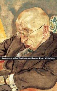 Alfred Flechtheim - George Grosz