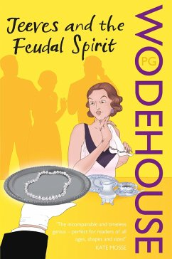 Jeeves and the Feudal Spirit - Wodehouse, P.G.