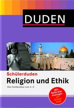 Duden. Schülerduden Religion und Ethik
