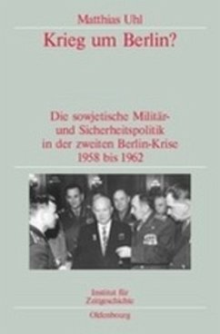 Krieg um Berlin? - Uhl, Matthias