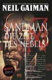 Die Zeit des Nebels / Sandman Bd.4