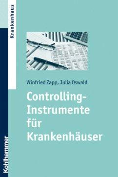 Controlling-Instrumente für Krankenhäuser - Zapp, Winfried; Oswald, Julia