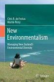 New Environmentalism: Managing New Zealand's Environmental Diversity
