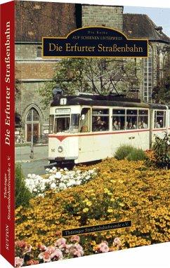 Die Erfurter Straßenbahn