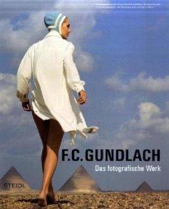 F. C. Gundlach, Das fotografische Werk - Gundlach, F. C.