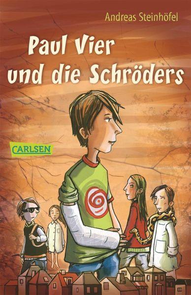 Paul Vier und die Schröders - Steinhöfel, Andreas
