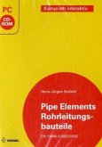 Rohrleitungsbauteile. Pipe elements, CD-ROM, CD-ROM