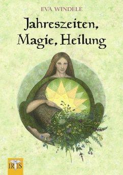 Jahreszeiten, Magie, Heilung - Windele, Eva