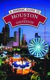 A Marmac Guide to Houston and Galveston: 6th Edition