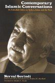 Contemporary Islamic Conversations: M. Fethullah Gulen on Turkey, Islam, and the West