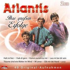 Ihre Grossen Erfolge - Atlantis