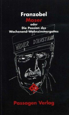 Moser oder die Passion des Wochenend-Wohnzimmer...
