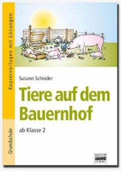 Tiere auf dem Bauernhof - Schnider, Susann