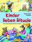 Kinder lieben Rituale