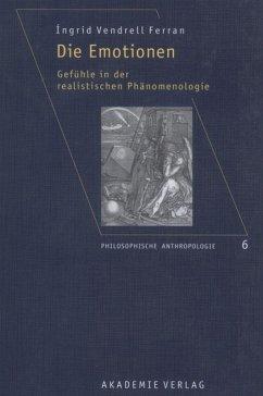 Die Emotionen - Vendrell-Ferran, Ingrid