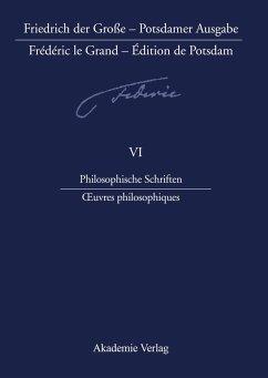 Philosophische Schriften - Oeuvres philosophiques - Baillot, Anne / Wehinger, Brunhilde (Hgg.)