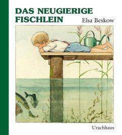 Das neugierige Fischlein - Beskow, Elsa